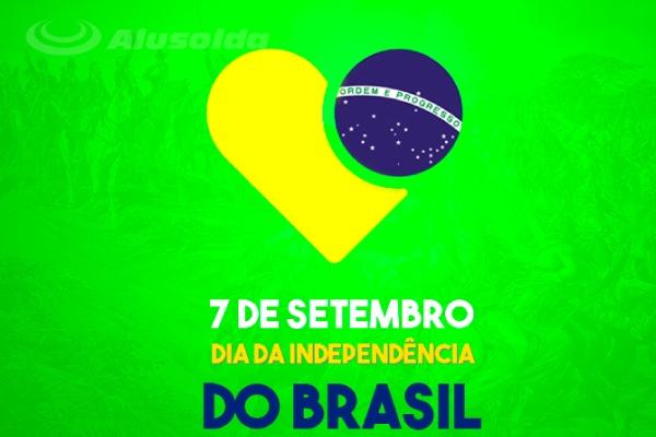 7 de setembro Dia da Independência do Brasil – Alusolda Brasil