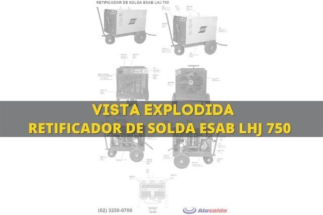 Máquina de solda Esab LHJ 750 e vista explodida de peças